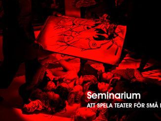 Seminarium 4: Att spela teater för små barn